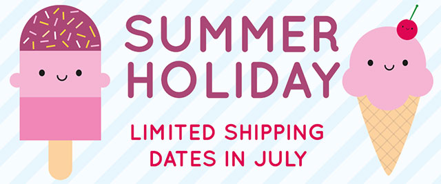 summer holiday shipping dates